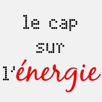 Le cap sur l'énergie