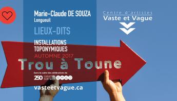 Marie-Claude DE SOUZA - LIEUX DITS - Installation toponymique - Legs au 250e