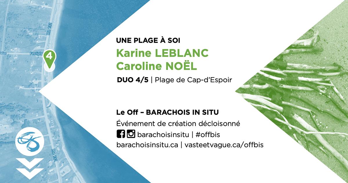 #offbis DUO 4/5   Plage de Cap-d'Espoir   UNE PLAGE À SOI   Karine LEBLANC et Caroline NOËL