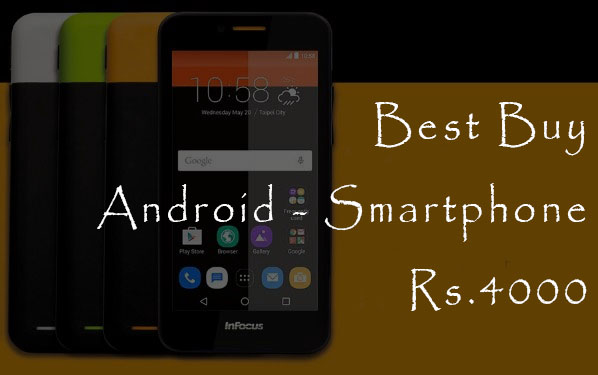 Best Buy Android Smartphones for Rs4000