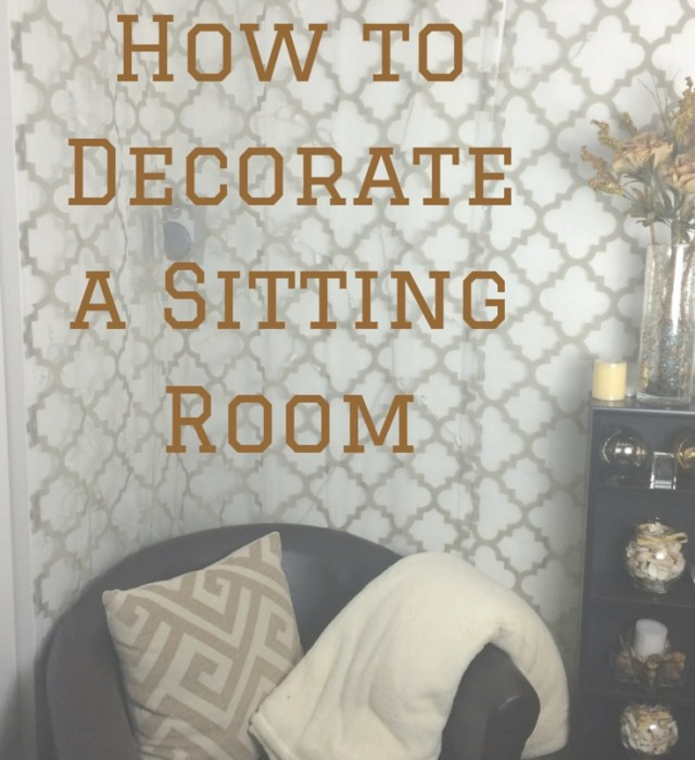 How to Decorate a Sitting Room