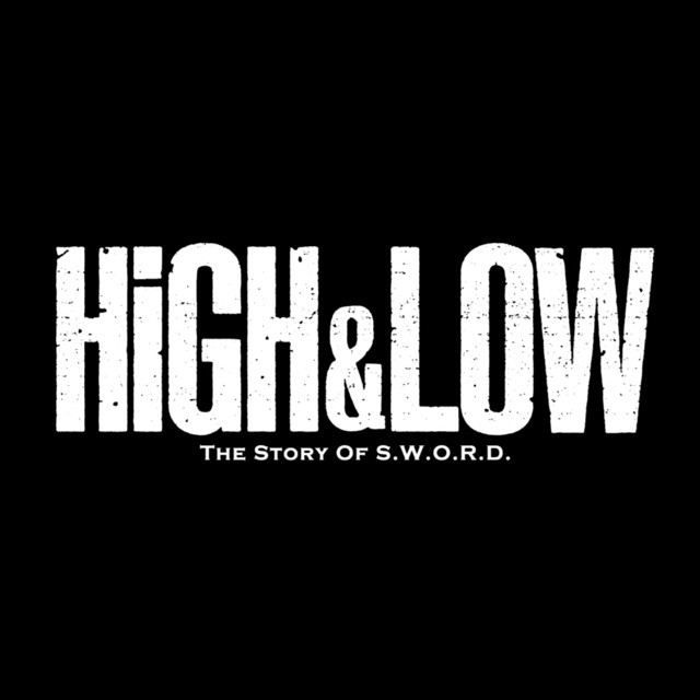 HiGH & LOW STORY OF S.W.O.R.D.