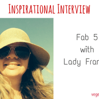 Inspirational Interview – Fab 5 with Lady Frankie