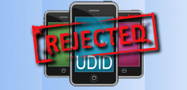 rejected udid