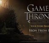 Telltale Games' Game of Thrones episodic series.