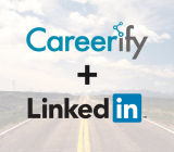 Careerify announced on March 16 that it has been acquired by LinkedIn.
