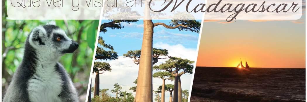 Qué ver y visitar en un viaje a Madagascar