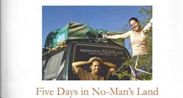 Five days in no-mans land (Story for Overland Journal Magazine)