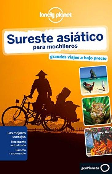 Lonely Planet Sureste Asiatico Para Mochileros (Travel