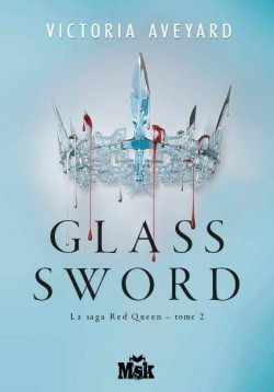 Que lisez-vous en ce moment ? - Page 13 Red-queen-tome-2-glass-sword-706579-250-400