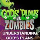 God's Plans vs Zombies