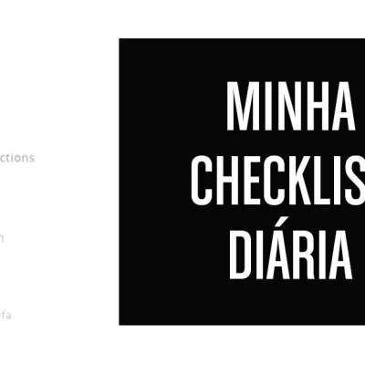 Minha checklist diária