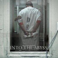 Into the Abyss (2011): Live Your Dash...