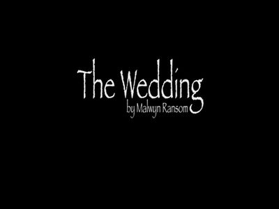 The Wedding by Malwyn Ransom
