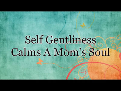 Self-gentliness