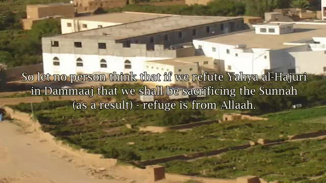 Ahl Al-Sunnah Must Aid Dammaj – Shaykh Muhammad bin Hadi Al-Madkhali
