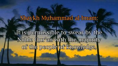 Swearing by the Qur'an – Shaykh Muhammad al-Imam