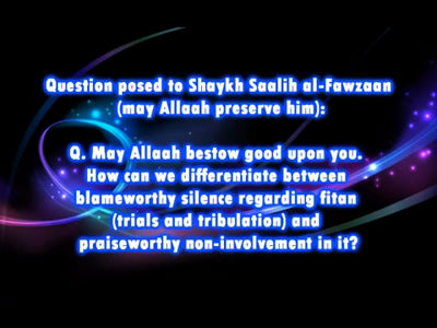 Question About Fitnah (trials and tribulation)-Shaykh Saalih al-Fawzaan
