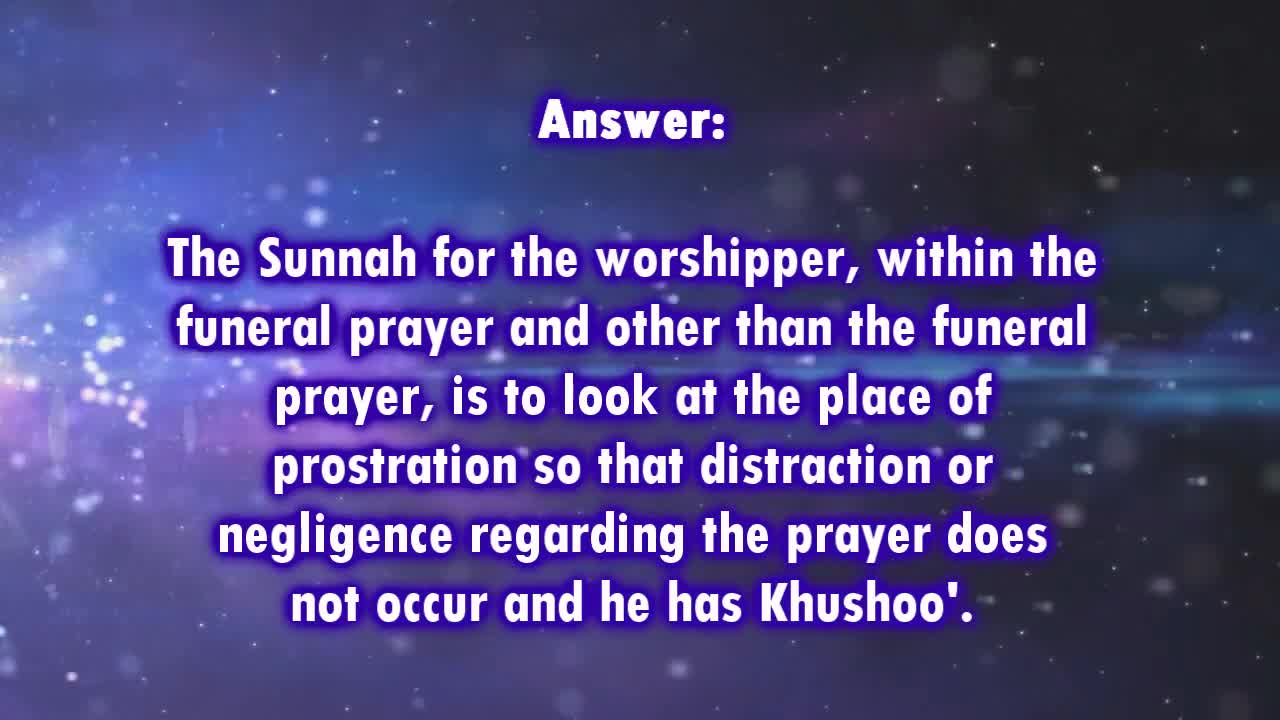 Where does one Look in the Funeral Prayer since there is no Prostration-Ibn Baz