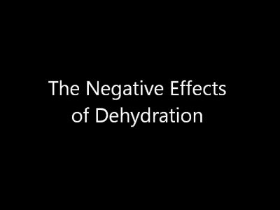 Dehydration and it&#8217;s negative effects on your Physique