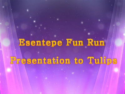 Esentepe Fun Run Presentation to Tulips