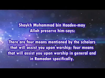 Means to assist you in worship during Ramadan – Shaykh Muhammad bin Haadee