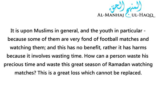 Ramadan vs World Cup – Shaykh Salih Fawzan