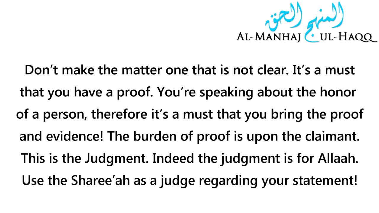 Listening to News (about a person) Without Any Proof or Evidence – Shaykh Muhammad al-Anjaree