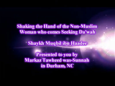 Shaking Hands with Women – Sheikh Muqbil bin Haadee Al-Waadi'ee