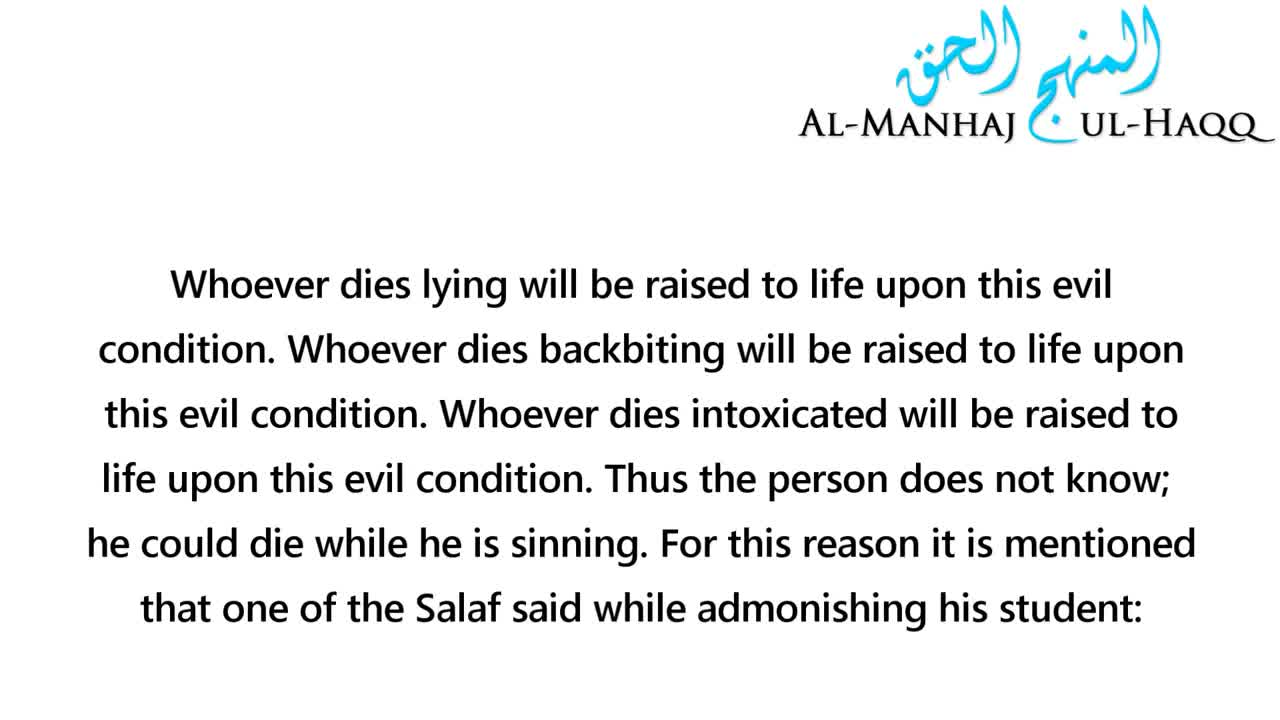 You will be Raised Upon what you Die Upon – Shaykh Sulaymaan Ar-Ruhaylee