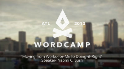 Naomi C. Bush: Moving From Works For Me to Doing It Right