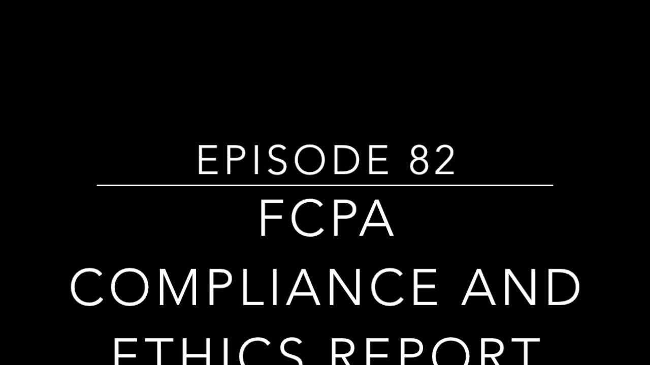 Episode 82.Fallout from GSK-Managing Third Party Risk