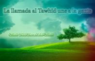 La llamada al Tawhid une a la gente