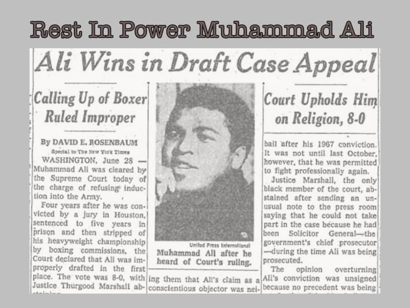 Muhammad Ali, Draft Resister & The Greatest, Dies at 74