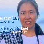 Tường thuật Phiên xử Mẹ Nấm 29/06/2017 (VOICE team tổng hợp)