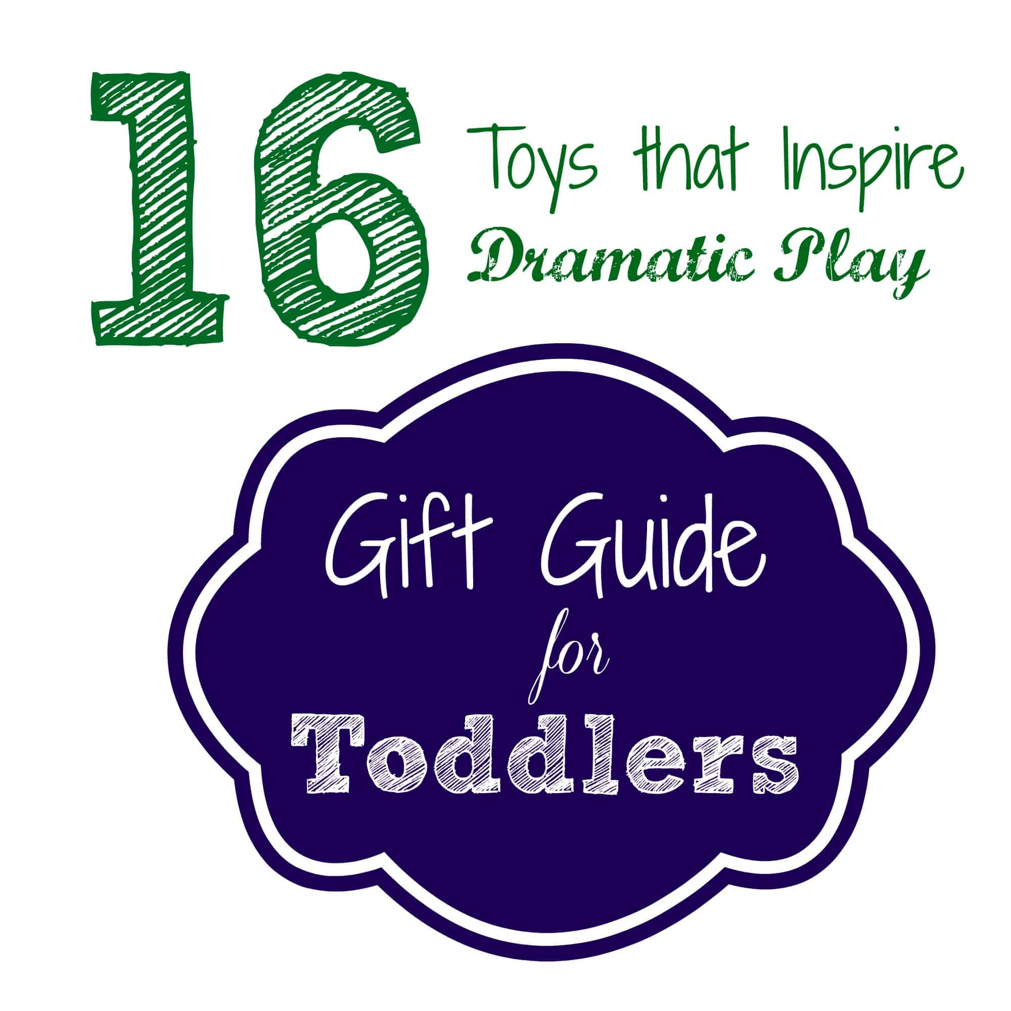 gift guide for toddlers gifts that inspire dramatic play