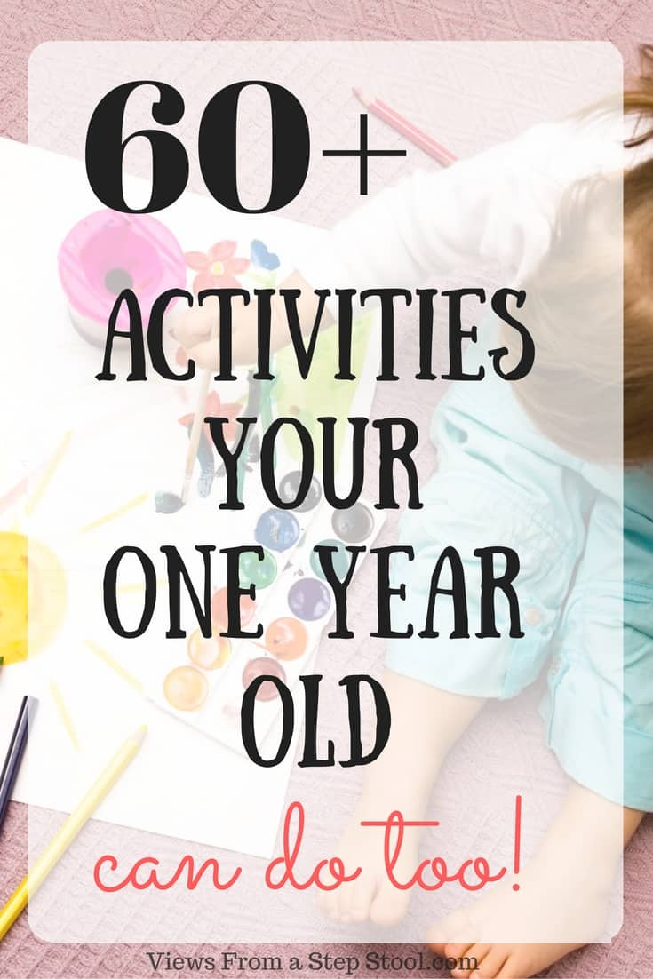 From sensory, science and arts and crafts to gross and fine motor skill builders, this list is FULL of activities for 1 year olds!