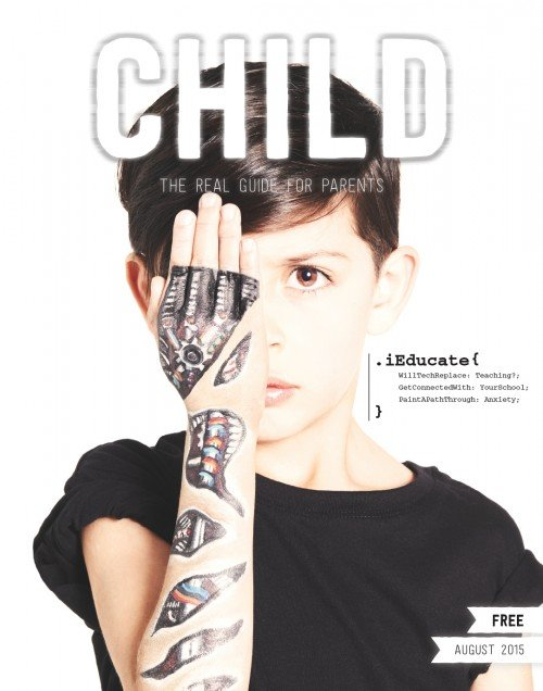 This kid with a robotic arm on the cover of Child magazine, which is supposedly a guide for parents. You cannot escape that Illuminati symbolism.