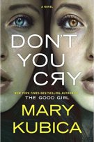 Review: Don't You Cry by Mary Kubica
