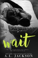 Review: Wait (Bleeding Stars) by A.L. Jackson