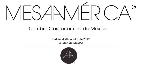 Presentan Mesamrica 2012: La Cumbre Gastronmica de Mxico