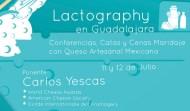 Te invitamos a vivir el Queso Artesanal Mexicano, Lactography en Guadalajara #LactographyenGDL