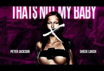 Peter Jackson Feat. Sheek Louch of The LOX – Not My Baby