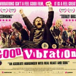"Kinotipp: ""Good Vibrations"" – Bomben, Punk und Vinyl in Belfast"