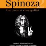 Spinoza, Una risata vi disseppellirà