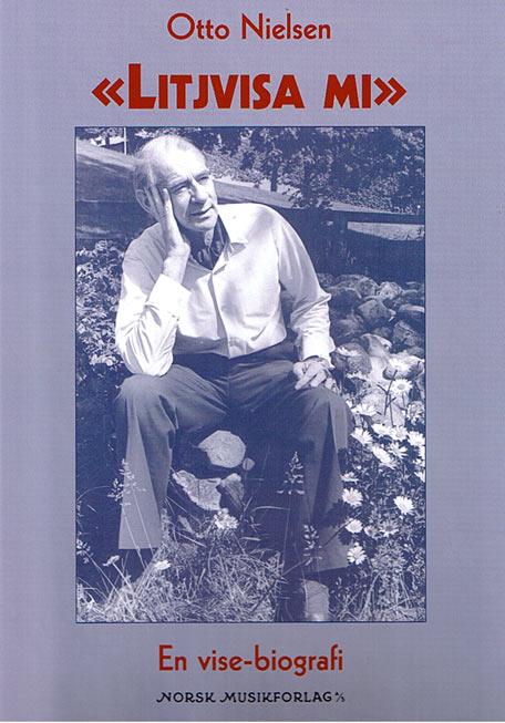 Litjvisa mi - Otto Nielsen sangbok
