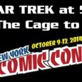 "At the recent New York Comic-Con VFK editor Edward Gross participated in a panel called ""Star Trek @ 50: From 'The Cage' to Today. Moderated by Access Hollywood's Scott Mantz, […]"
