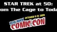 """At the recent New York Comic-Con VFK editor Edward Gross participated in a panel called """"Star Trek @ 50: From 'The Cage' to Today. Moderated by Access Hollywood's Scott Mantz, […]"""
