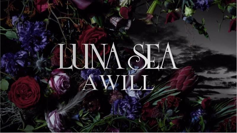 LUNA SEA A WILL