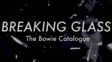 Breaking Glass - The Bowie Catalogue